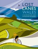 Lost Lanes of Wales guidebook
